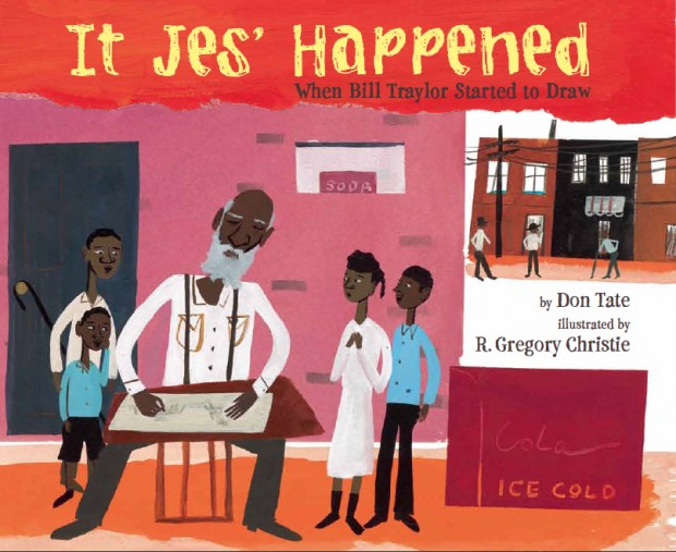 IT JES' HAPPENED by Don Tate; Agent: Caryn Wiseman at Andrea Brown Literary Agency