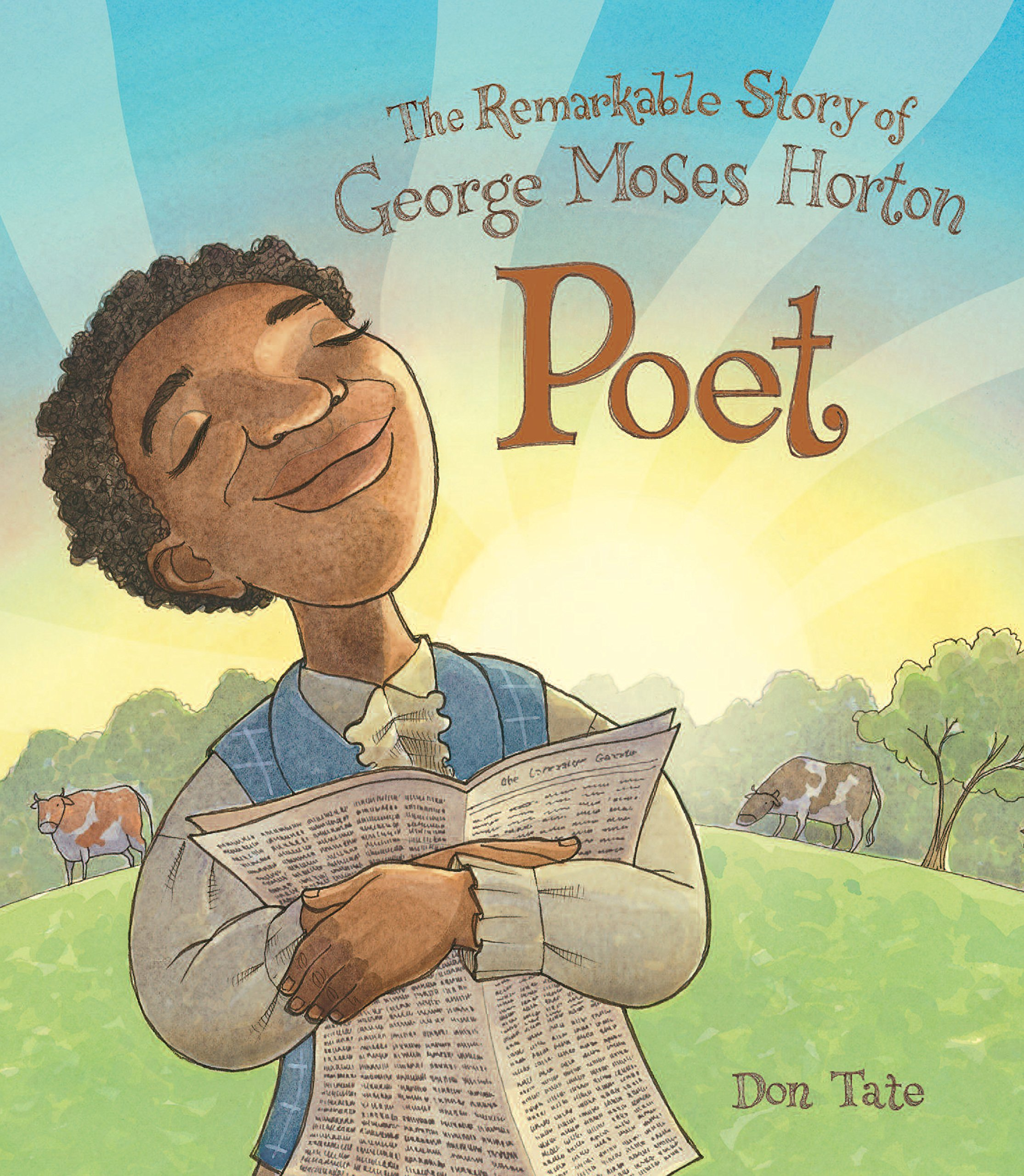 Don Tate » Poet: The Remarkable Story of George Moses ...